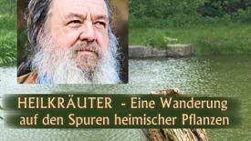 Heilkräuter – Dr. Wolf-Dieter Storl