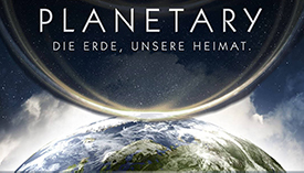 Planetary – Die Erde, unsere Heimat