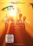 Transzendenz - Erfahrungen jenseits von Zeit & Raum
