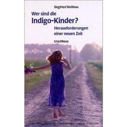 Wer sind die Indigo-Kinder?