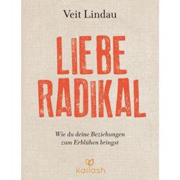 Liebe radikal