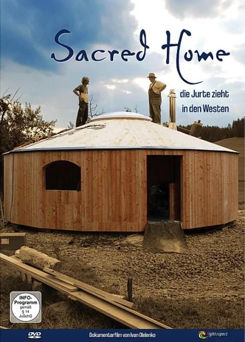 Sacred Home – die Jurte zieht in den Westen