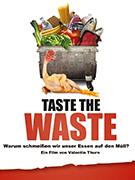 </strong><strong>Taste the Waste – Warum schmeissen wir unser Essen auf den Müll?</strong><strong>
