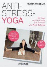Mit Yoga in die stressfreie Zone