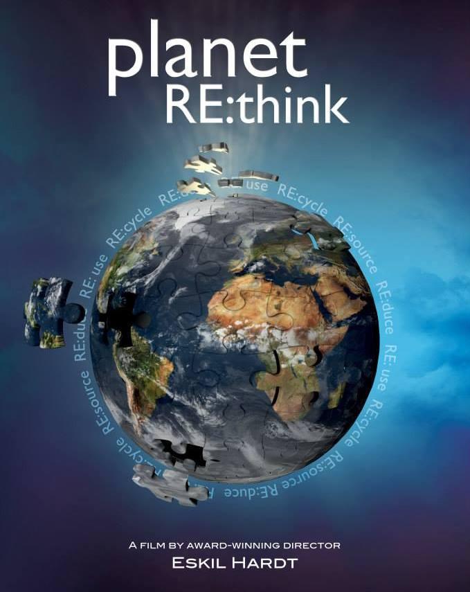 Planet RE:think - Es gibt nur einen Weg die Zerstörung unsere Erde zu stoppen