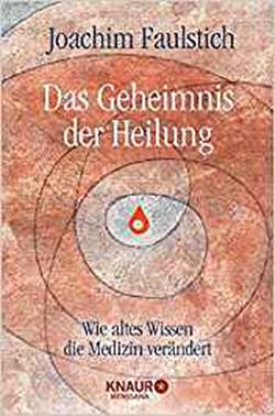 Buch - Das Geheimnis der Heilung