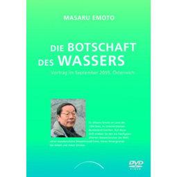Die Botschaft des Wassers – Dr. Masaru Emoto