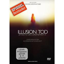 Illusion Tod – Jenseits des Greifbaren Teil 2